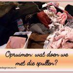Opruimen: wat doen we met die spullen? (1)
