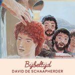 Serie David: De schaapherder & aan het hof van koning Saul