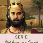Huisgodsdienst thema: het leven van David