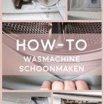 How-to Wasmachine blinkend schoonmaken!