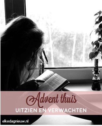 Advent thuis: uitzien en verwachten