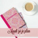 Maak zó je plan voor 2017!