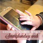 Vijf dingen die ik leerde van een smartphoneloze week